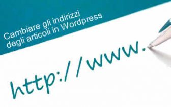 Cambiare indirizzo agli articoli WordPress con permalink