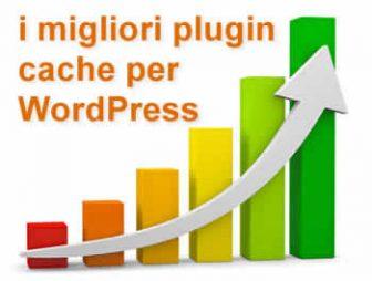 migliori plugin cache per wordpress