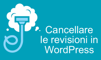 cancellare revisioni WordPress