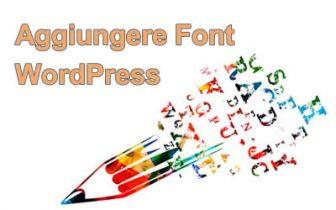 Come aggiungere font WordPress