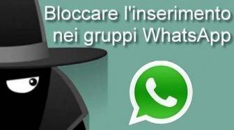Bloccare l'inserimento nei gruppi WhatsApp