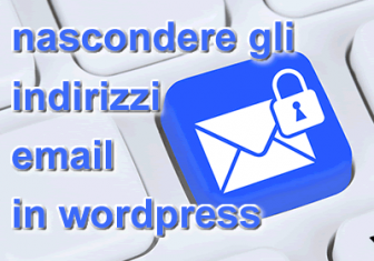 Come nascondere indirizzi email in wordpress