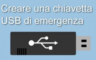 come creare una chiavetta usb di emergenza