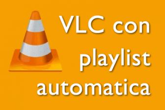 avviare vlc con playlist automatica